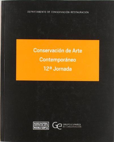 Conservación de arte contemporáneo. 12ª jornada