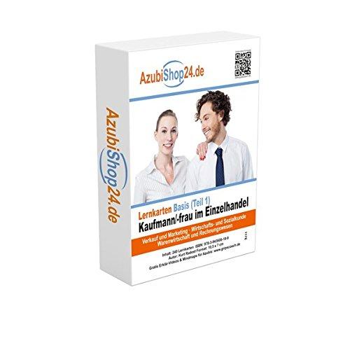 AzubiShop24.de Basis-Lernkarten Kaufmann / Kauffrau im Einzelhandel: Erfolgreiche Prüfungsvorbereitung auf die Abschlussprüfung Teil 1