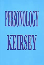 Personology by David Keirsey (2010-09-20)