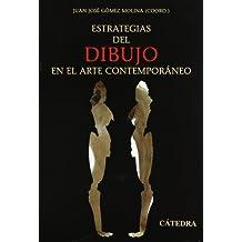 Estrategias del dibujo en el arte contemporáneo (Arte Grandes Temas)
