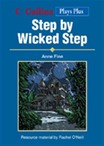 Step By Wicked Step (Collins Drama)
