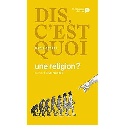 Dis, c'est quoi une religion ? (Dis, c'est quoi ?)