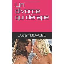 Un divorce qui dérape