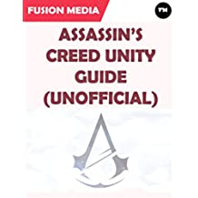 Assassin's Creed Unity Guide (Unofficial)