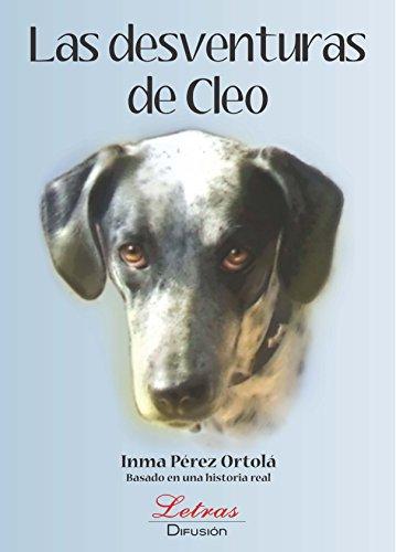 Las Desventuras de Cleo eBook: Inma Pérez Ortolá, Difusión Letras: Amazon.es: Tienda Kindle