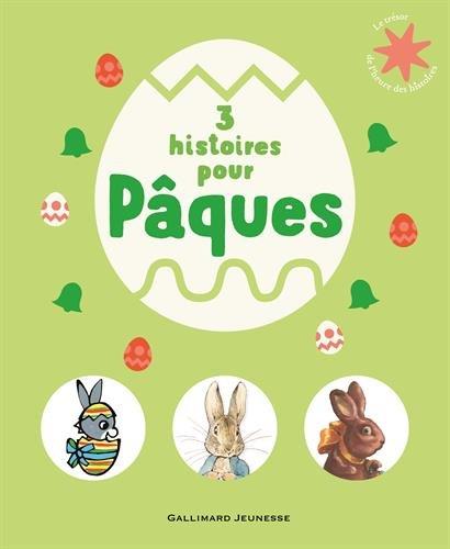 3 histoires pour Pâques