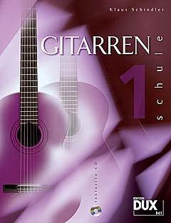 gitarrenschule-1-arrangiert-fr-gitarre-mit-cd-noten-sheetmusic-komponist-schindler-klaus
