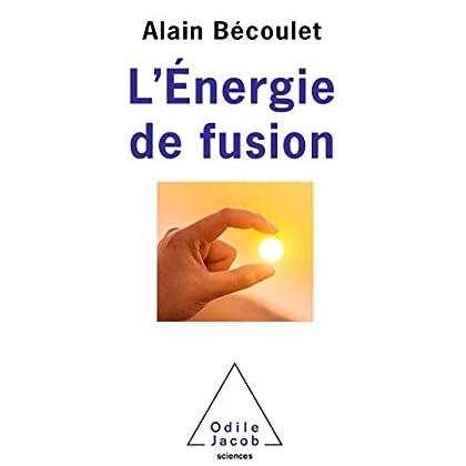 L' Énergie de fusion (OJ.SCIENCES)