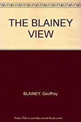 THE BLAINEY VIEW