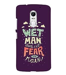 FUSON Wet Man Doesn'T Fear 3D Hard Polycarbonate Designer Back Case Cover for Lenovo Vibe X3