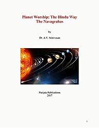 Planet Worship The Hindu Way: Navagrahas