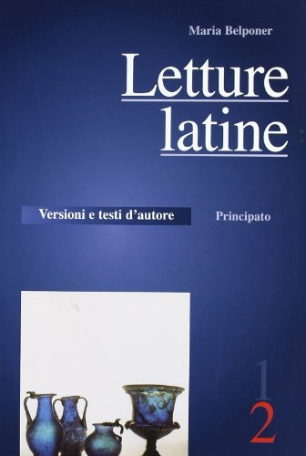 Letture latine. Per le Scuole superiori: 2