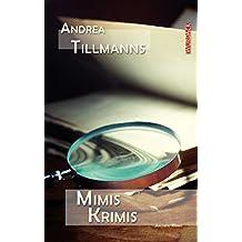 Mimis Krimis: Aachen-Krimis