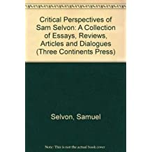 Critical Perspectives on Sam Selvon