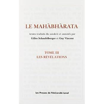 Le Mahâbhârata : Tome 3, Les révélations