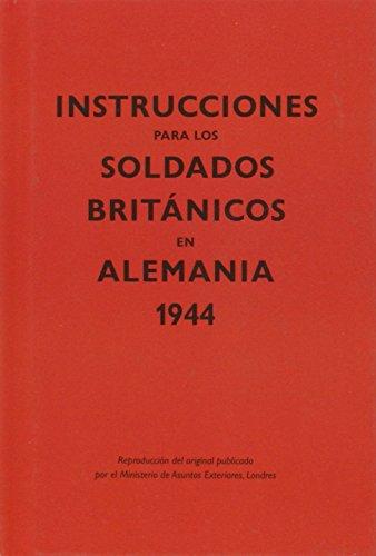 Instrucciones Para Los Soldados Británicos En Alemania. 1944 (Kailas No Ficción)