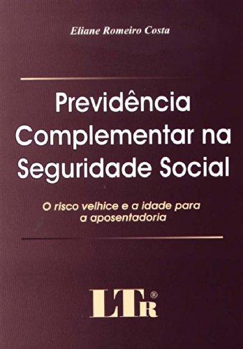 Previdência Complementar na Seguridade Social (Em Portuguese do Brasil)