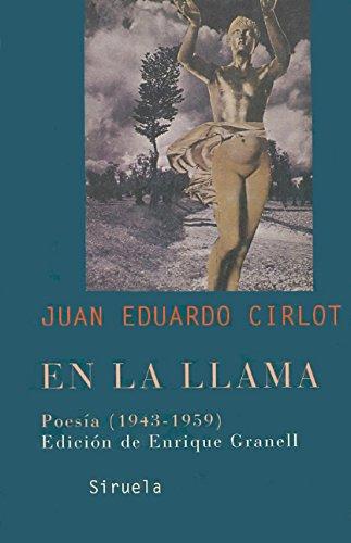 En la llama: Poesía (1943-1959) (Libros del Tiempo)