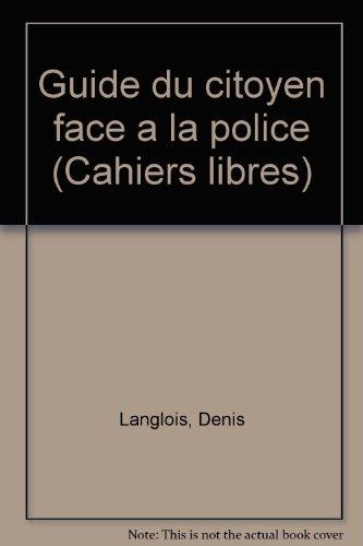 Le Guide du citoyen face à la police