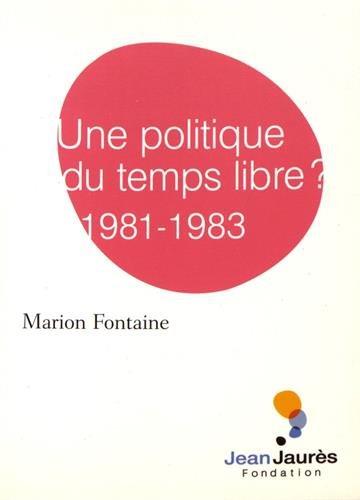Une politique du temps libre ? 1981-1983