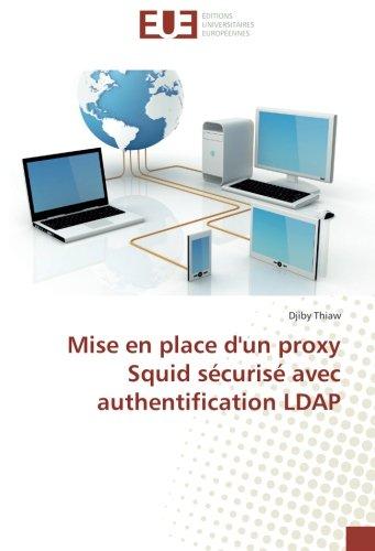 Mise en place d'un proxy Squid sécurisé avec authentification LDAP par Djiby Thiaw