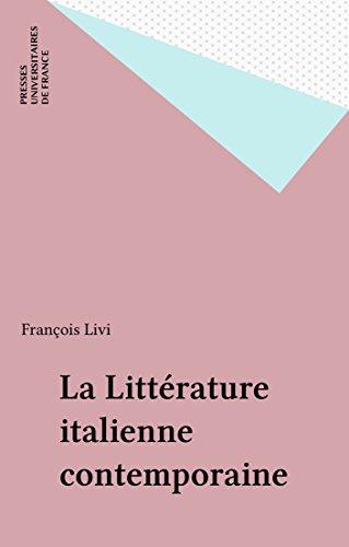 La Littérature italienne contemporaine (Que sais-je ? t. 1891) par François Livi