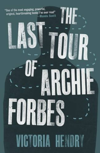 The Last Tour of Archie Forbes