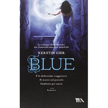 Blue. La Trilogia Delle Gemme: 2