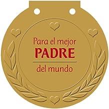 Para el mejor PADRE del mundo: ¡Una medalla para alguien muy especial! (Castellano - Adultos - Libros Singulares - Medallas)