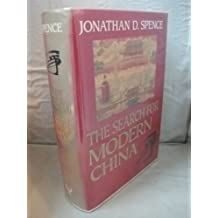 The Search for Modern China by Jonathan D. Spence (1990-05-17)