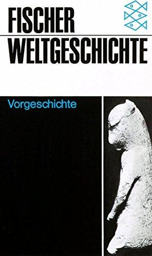 Fischer Weltgeschichte. Vorgeschichte
