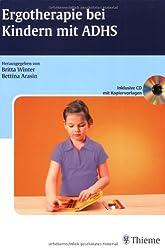 Ergotherapie bei Kindern mit ADHS (inkl. CD mit Kopiervorlagen)