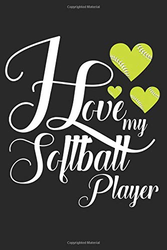 I Love My Softball Player: Softball Mom 6x9 120 Page Sports Journal Lined Paper, Diary, Notebook por Athletic Print
