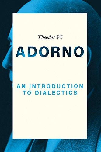 An Introduction to Dialectics por Theodor W. Adorno