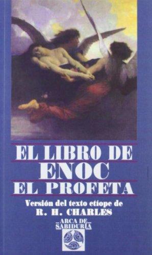 El Libro De Enoc El Profeta Arca De Sabiduria Wisdom Ark Spanish Edition