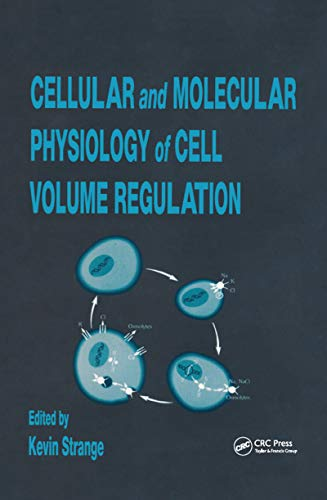 Cellular and Molecular Physiology of Cell Volume Regulation (English Edition)