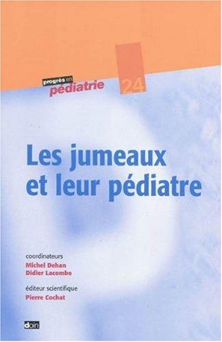 Les jumeaux et leur pédiatre - N° 24 par Pierre Cochat