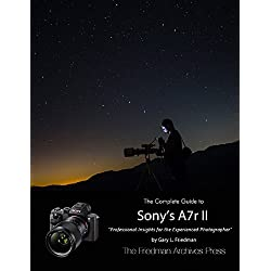 The Complete Guide to Sony's Alpha 7r Ii (English Edition)