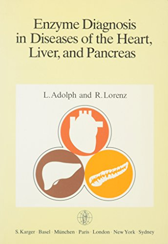 Enzyme Diagnosis in Diseases of the Heart, Liver and Pancreas