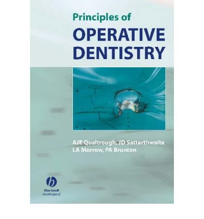 [(Principles of Operative Dentistry: The Fundamentals)] [Author: A.J.E. Qualtrough] published on (May, 2005)