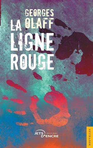 La Ligne rouge par Georges Olaff