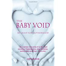 The Baby Void: My Quest for Motherhood