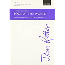 Look at the World : Anthem for mixed chorus and piano (organ), score