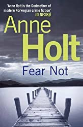 Fear Not:: 4 (Johanne Vik) (Vik/Stubo) by Anne Holt (2012-07-01)