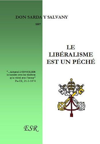 Le libéralisme est un pêché