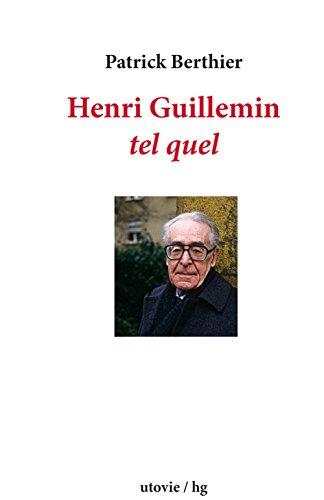HENRI GUILLEMIN tel quel