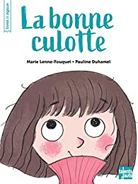 La bonne culotte par Marie Lenne-Fouquet