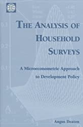 The Analysis of Household Surveys: A Microeconometric Approach to Development Policy (World Bank) by Angus S. Deaton (1997-08-01)