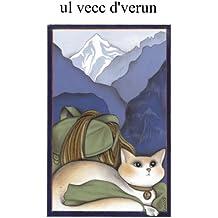 ul vecc d'verun, l'antico Gergo di Varzo (Italian Edition)