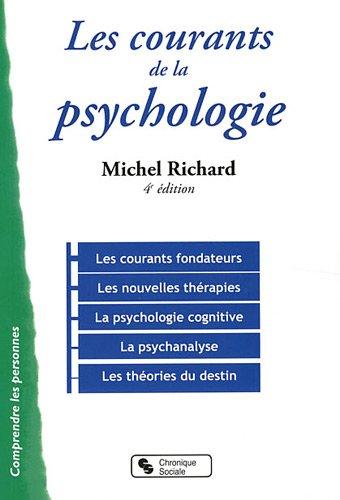 Les courants de la psychologie par Michel Richard
